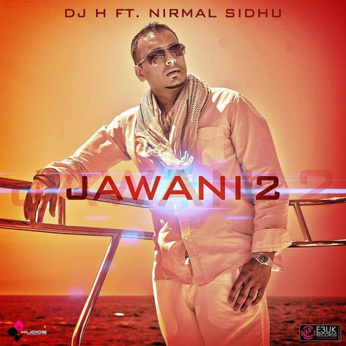DJ H Releases Brand New Sure Smash Hit 'Jawani 2'!